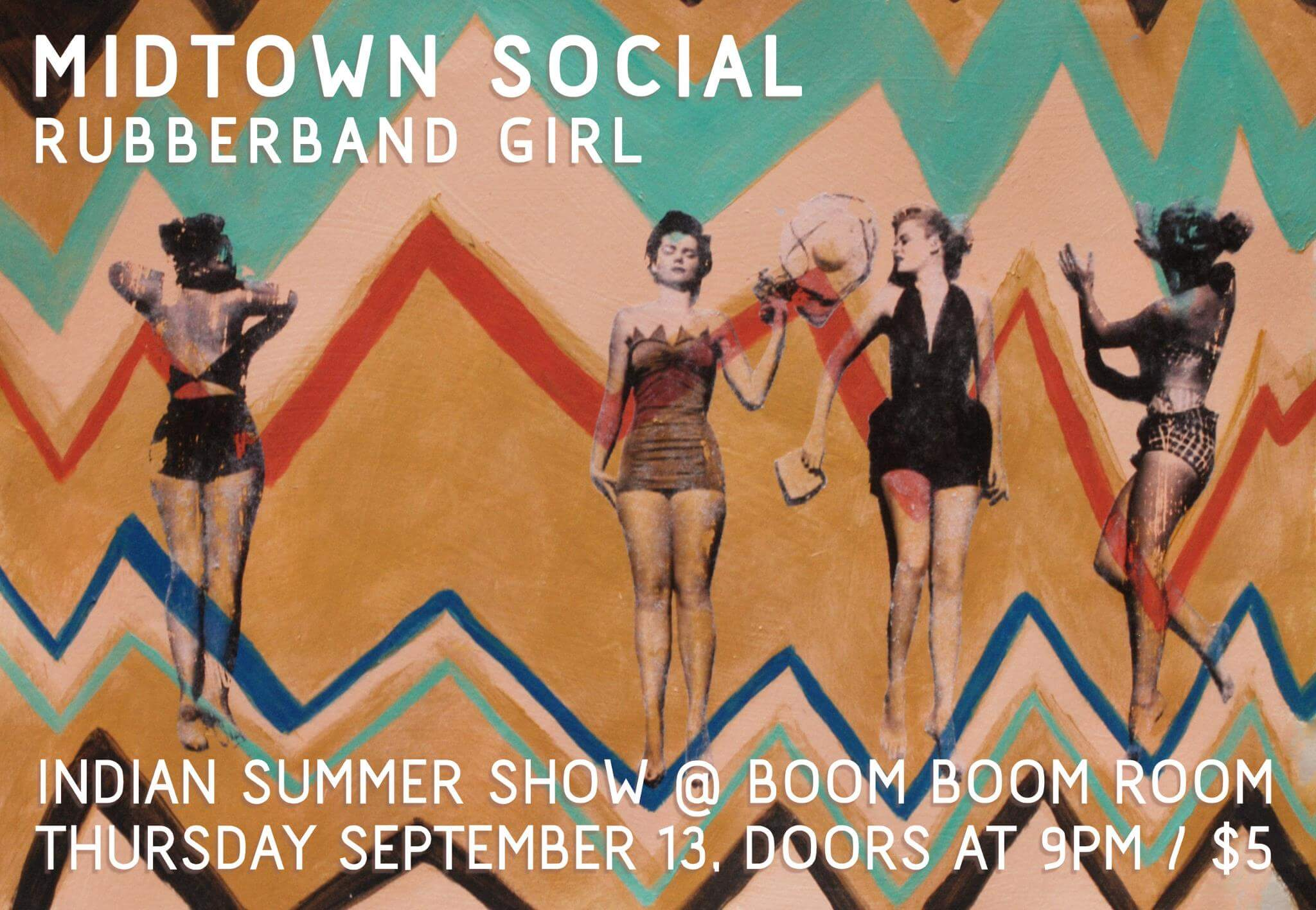 midtown social, rubberband girl, boom boom, boom boom room